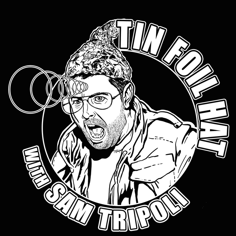 2c41439574e5 Podknife - Tin Foil Hat With Sam Tripoli by All Things Comedy