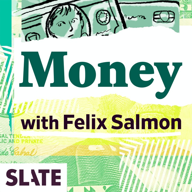 Podknife - Slate Money by Slate Podcasts
