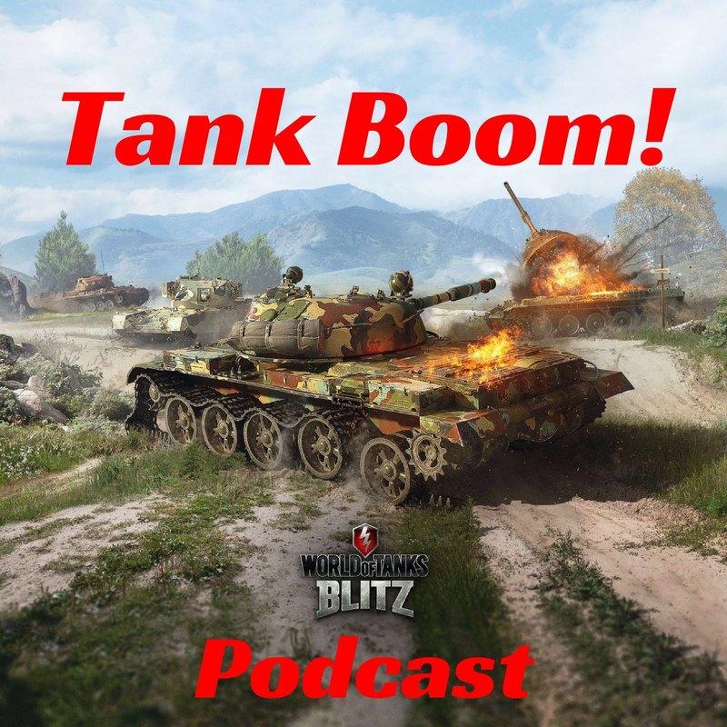 e17c208af3cd3 Podknife - Tank Boom! a World of Tanks Blitz podcast by Sean ...
