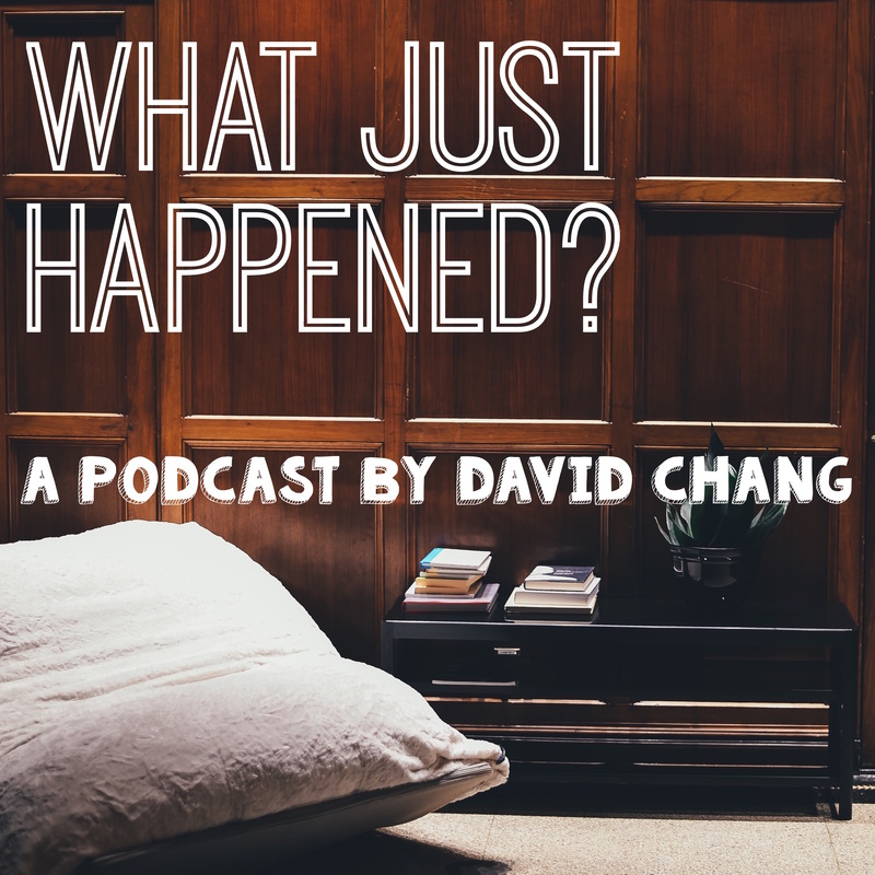 Podknife - What Just Happened? by David Chang