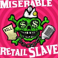 Podknife - Miserable Retail Slave by Miserable Retail Slave