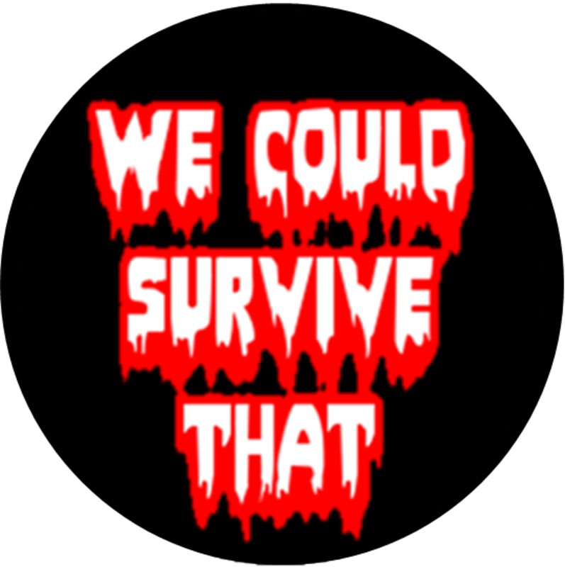 Podknife - We Could Survive That by Chris and Jack