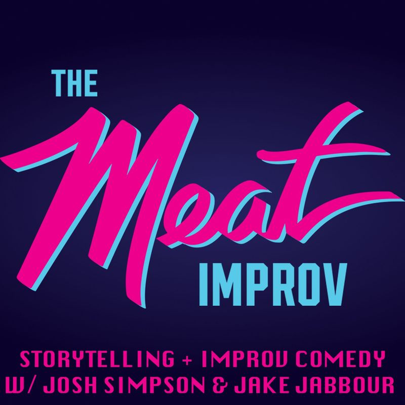 Podknife - The MEAT Improv with Jake Jabbour and Josh Simpson by