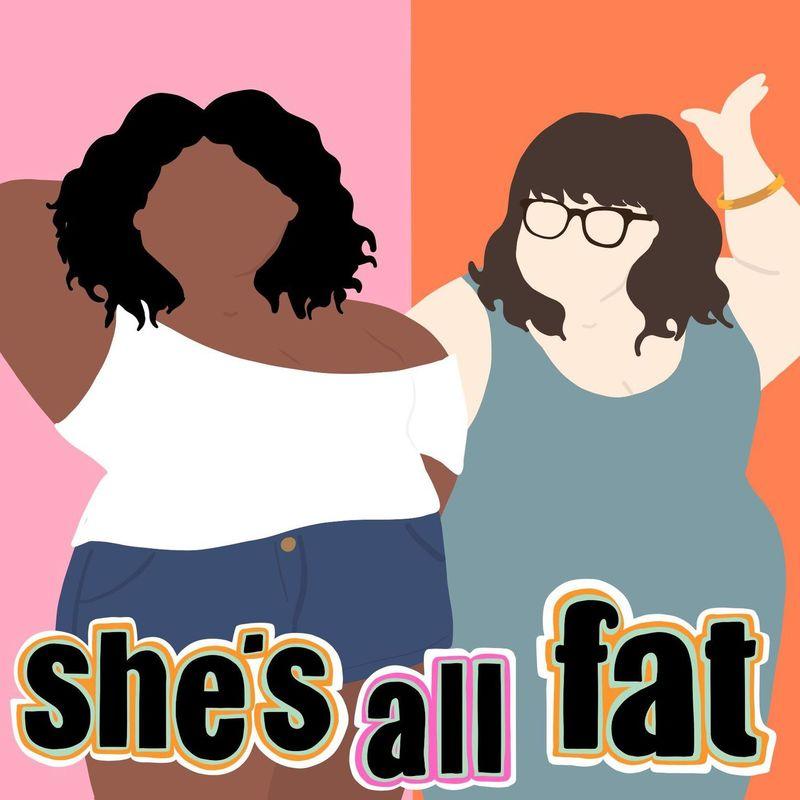 Podknife - She's All Fat: A Body Positive Podcast by Dear Media