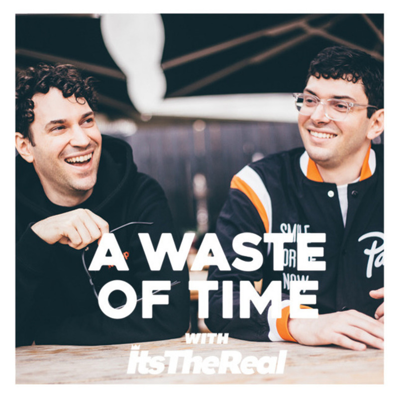 Podknife - A Waste of Time with ItsTheReal by Loud Speakers Network
