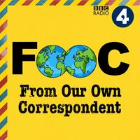Podknife - From Our Own Correspondent Podcast by BBC