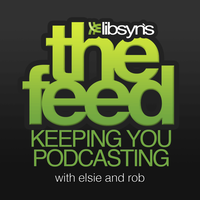 Podknife - The Feed: The Official Libsyn Podcast by Elsie Escobar