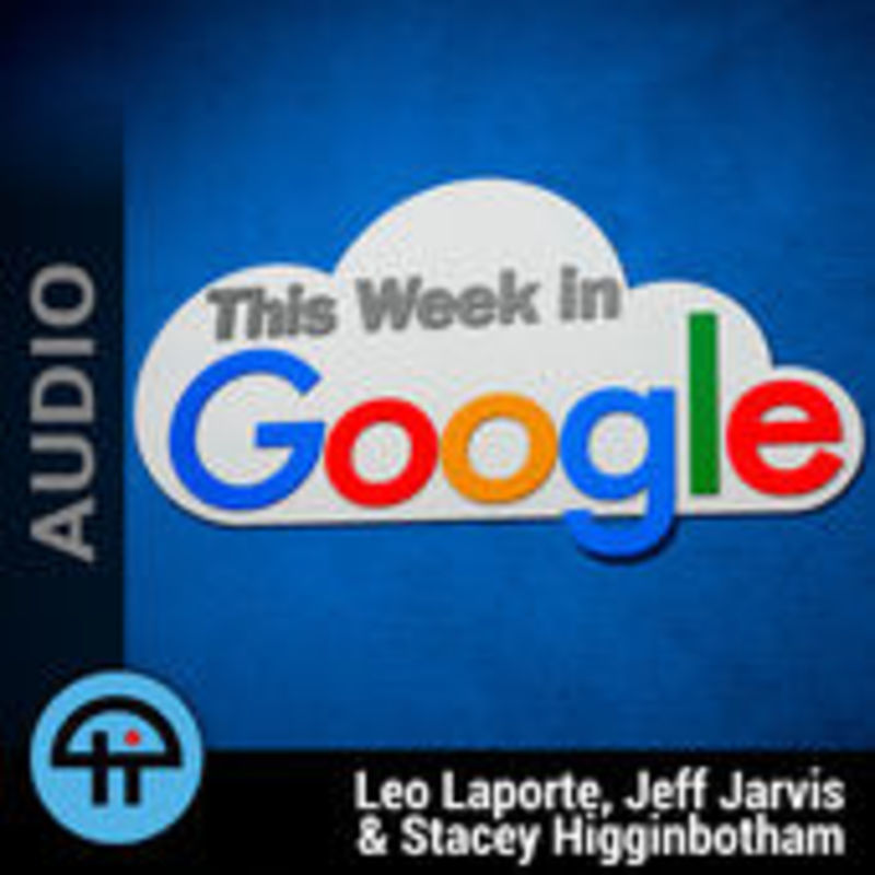 Podknife - This Week in Google (MP3) by TWiT TV