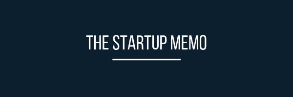 The Startup Memo