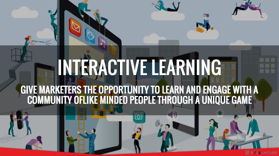 Interactive Education: Steelhouse University