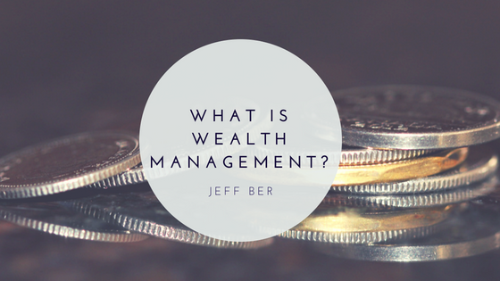 What is Wealth Management?
