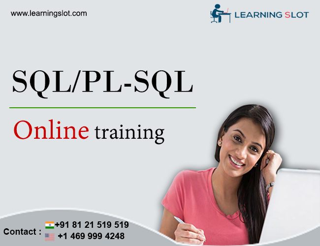 sql / pl-sql online training with certification | learning slot ...