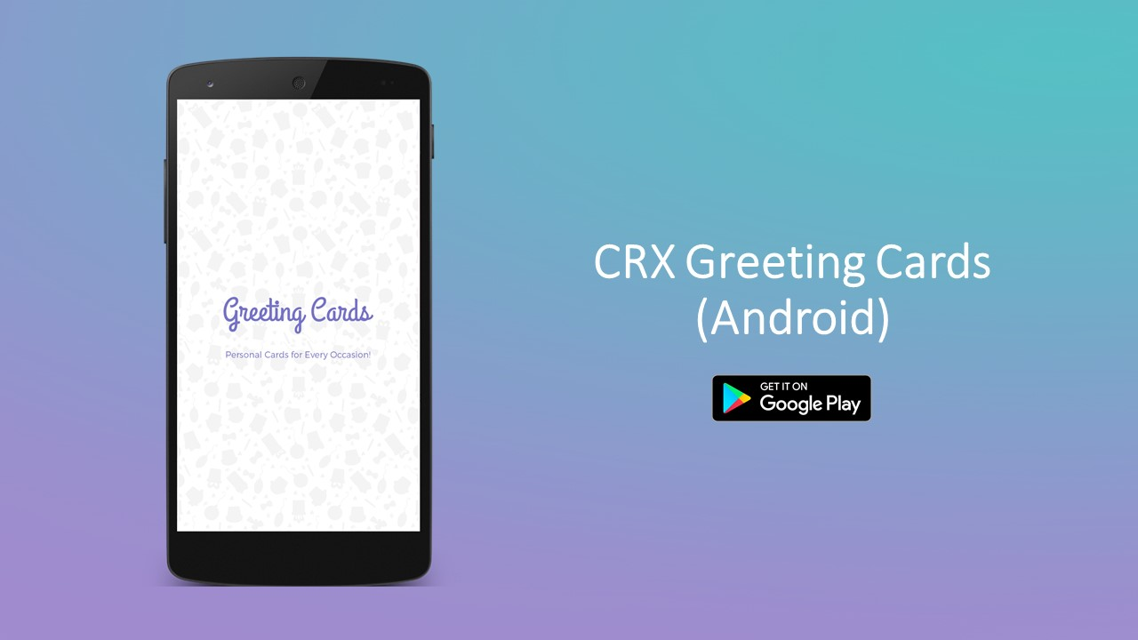 Crx Greeting Cards Android Apps On Google Play Angellist