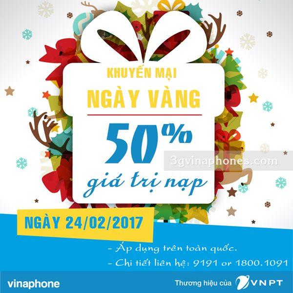 Vinaphone khuyến mãi 50% ngày Vàng toàn quốc 24/02/2017