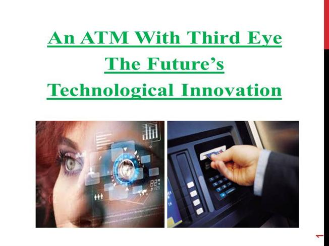 Eldad Lieberman | An ATM With Third Eye The Future's Technological Advancement.