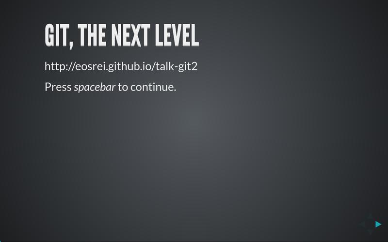 Presentation: Next Level Git
