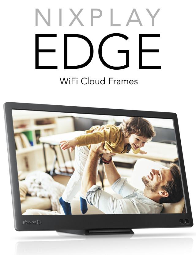 Nixplay Edge - Wireless Electronic Picture Frame - AngelList