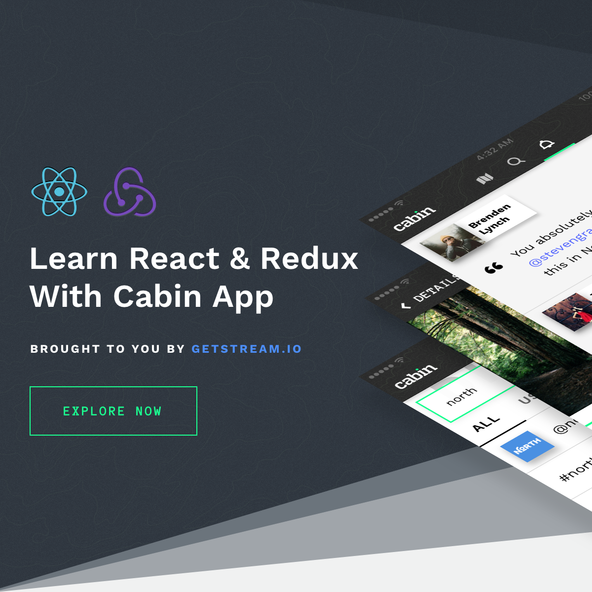 Cabin - A React/Redux Tutorial Series by GetStream.io