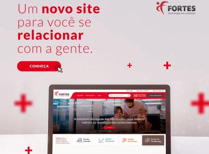 Novo site: conheça o canal interativo da Fortes Tecnologia 1