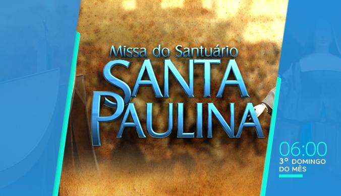 TV Aparecida - Missa Santa Paulina
