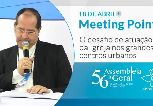 Dom Walmor Oliveira, Meenting Points da 56ª Assembleia Geral da CNBB