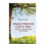 Orar e meditar com a vida (Editora Santuário)