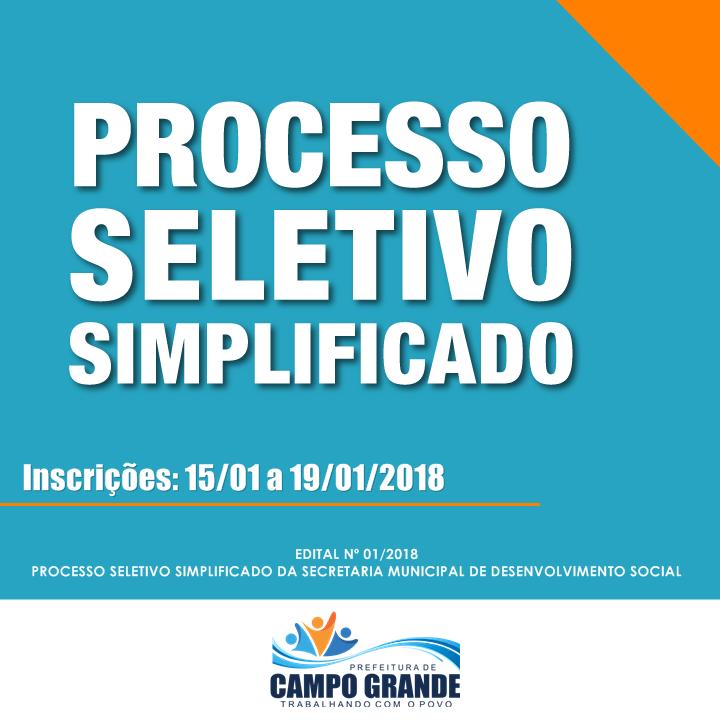 PREFEITURA DE CAMPO GRANDE LANÇA EDITAL DO PROCESSO SELETIVO DA SECRETARIA DE DESENVOLVIMENTO SOCIAL