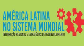 """INSCRIÇÕES PRORROGADAS: Curso """"América Latina no Sistema Mundial"""""""