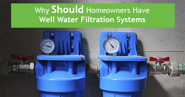 water filtration systems for wells