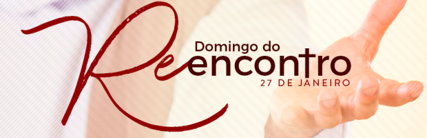 Participe do Dia do Reencontro com Deus