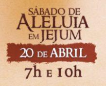 Sábado de Aleluia em Jejum