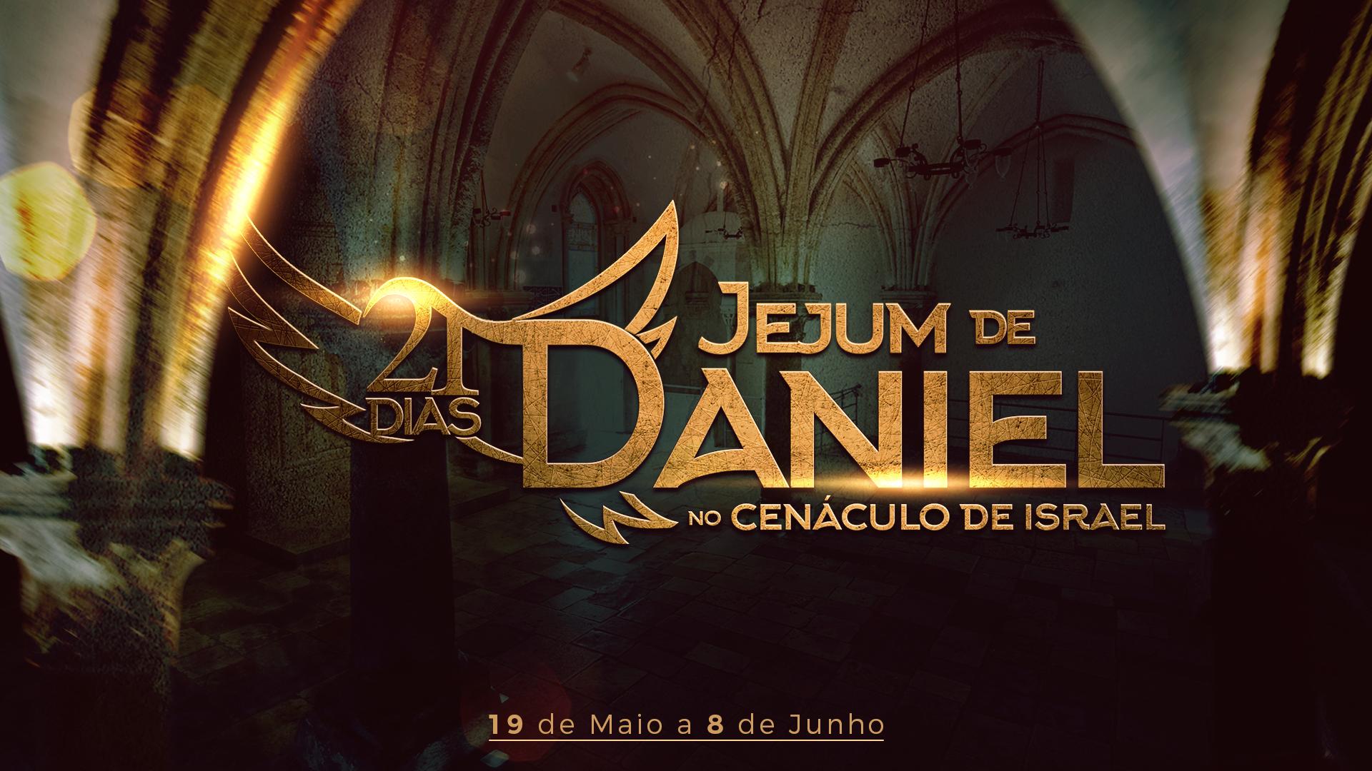 """Participe do """"Jejum de Daniel"""", que acontecerá entre os dias 19 de maio e 9 de junho"""