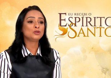 """""""O Espírito Santo é o que me dá sentido para viver"""""""
