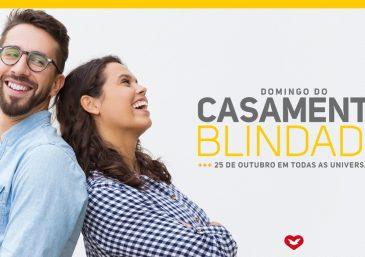 25 de outubro: Domingo do Casamento Blindado