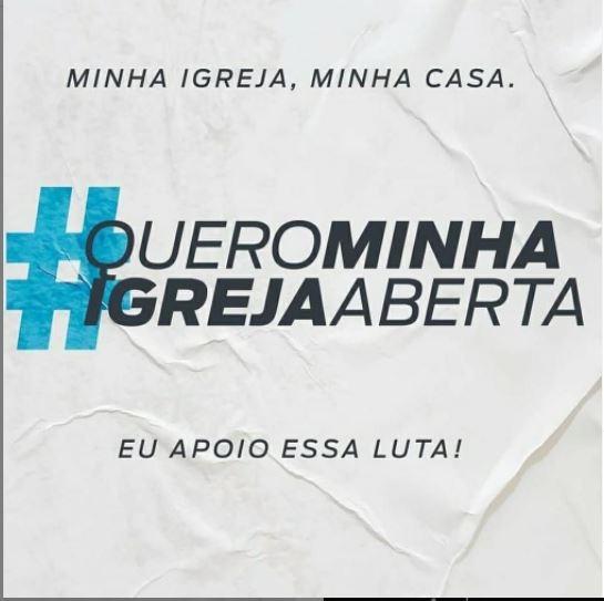 #QueroMinhaIgrejaAberta bomba nas redes sociais e revela cristãos incomodados com decretos pelo Brasil