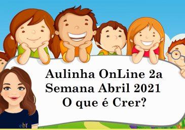 Aulinha OnLine 2a Semana Fevereiro 2021