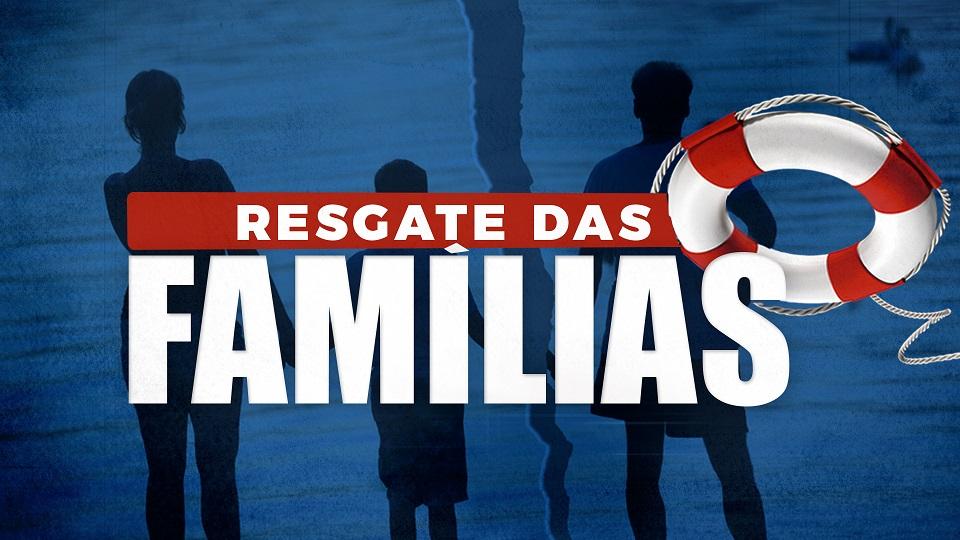 O resgate das famílias4 min read