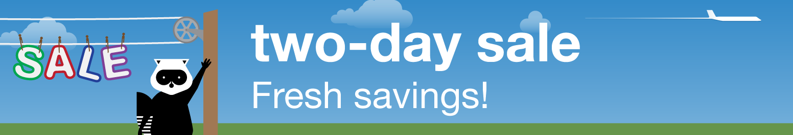 Two-day sale. Fresh savings!