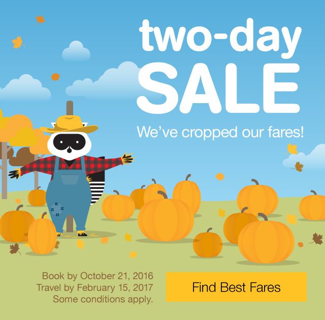 We ve cropped our fares! Two-day sale Book by Friday, October 21, 2016 Travel by February 15, 2017. Find Best Fares.