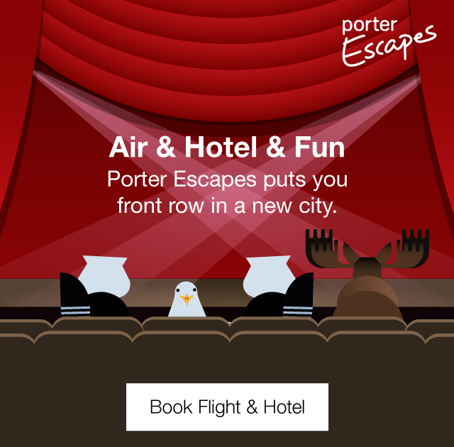 Porter Escapes puts you front row in a new city. Book flight and hotel.