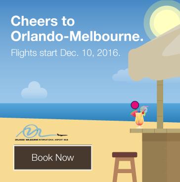 Cheers to Orlando-Melbourne, Florida. Flights starts December 10, 2016. Book Now.