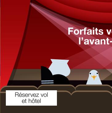 Forfaits vedettes a l avant-scene. Évasions Porter. Reservez vol et hotel.