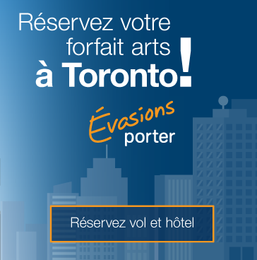 Reservez votre forfait Arts a Toronto. Reservez vol et hotel.