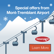 Special offers from Mont-Tremblant airport! Learn More.