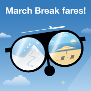 March Break fares!
