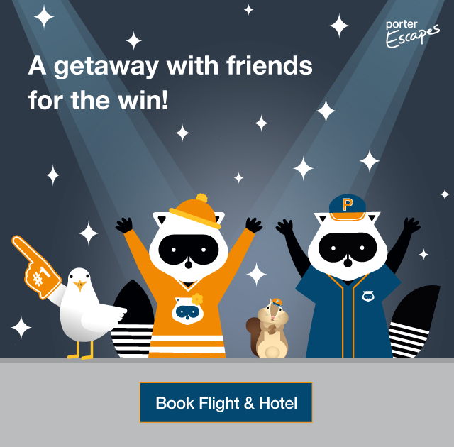 A getaway with friends for the win! Porter Escapes. Book Flight & Hotel.