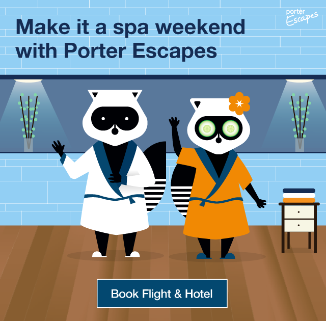 Make it a spa weekend with Porter Escapes. Porter Escapes. Book Flight & Hotel.
