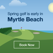 Spring golf is early in Myrtle Beach. Book Now.