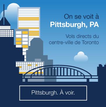 On se voit à Pittsburgh, PA. Vols directs du centre-ville de Toronto. Réservez.