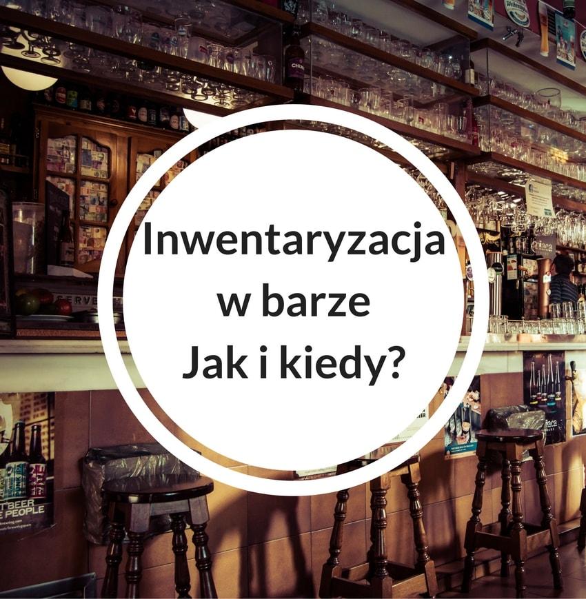 Inwentaryzacja w barze